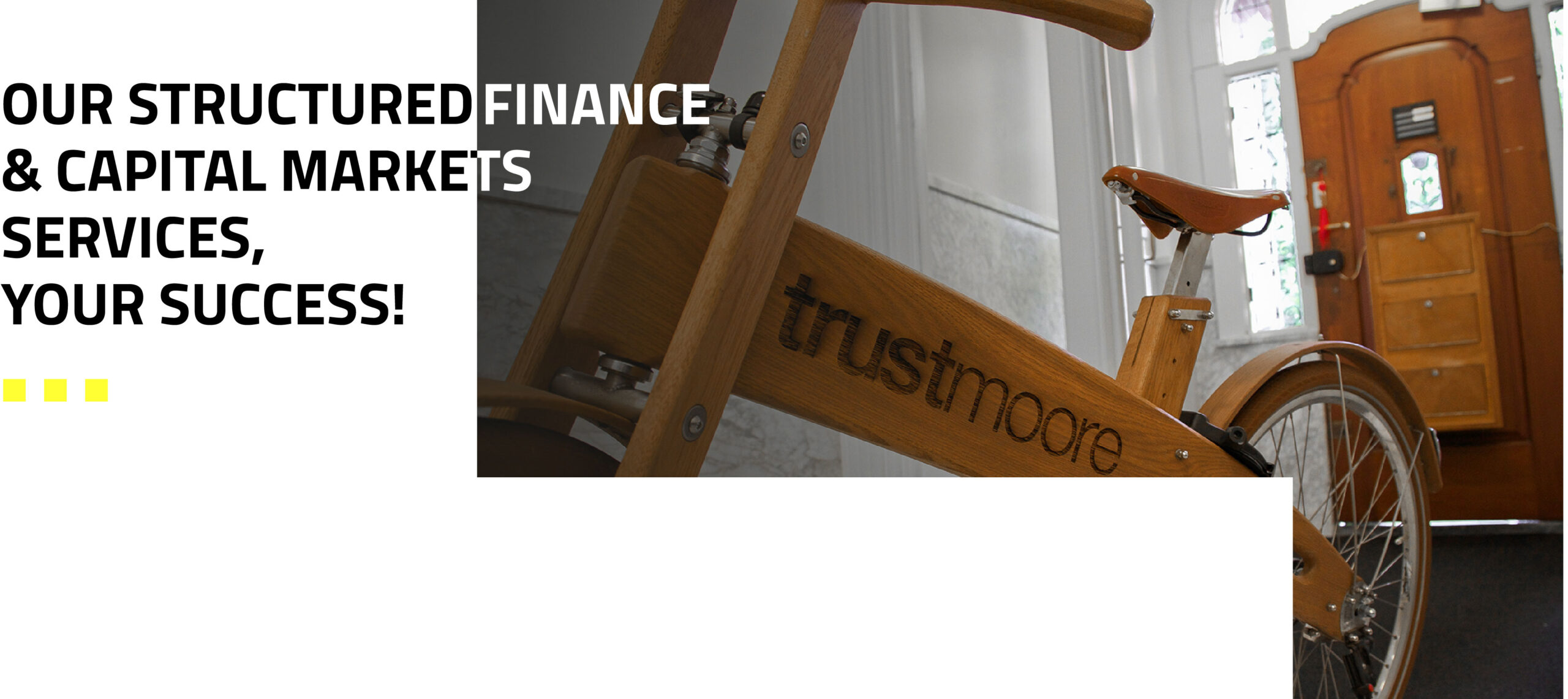 Trustmoore Structured Finance & Capital Markets services, your success!